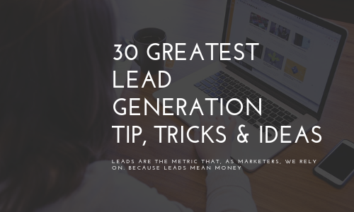 Ebook - 30 Greatest Lead Generation Tips and Tricks